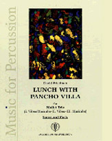 Lunch with Pancho Villa David Friedman